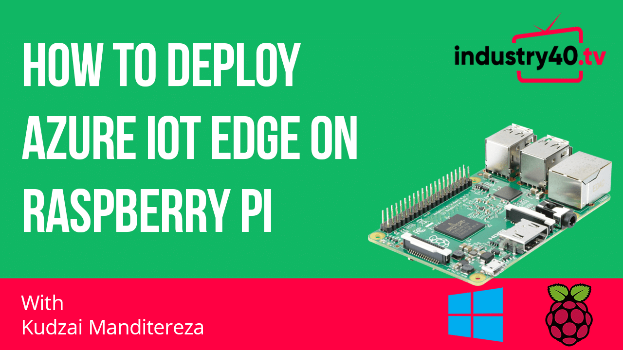 How To Deploy Azure IoT Edge On Raspberry Pi